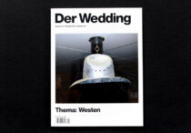 Der Wedding # 4, Thema: Westen